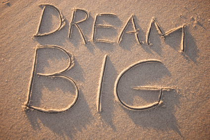 Dream Big in Your New Business