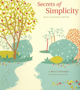 Secrets of Simplicity by Mary Carlomagno
