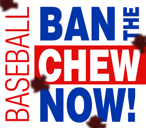 ban the chew from MLB