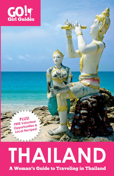 Thailand Go! Girl Guide - Travel guidebooks for Women