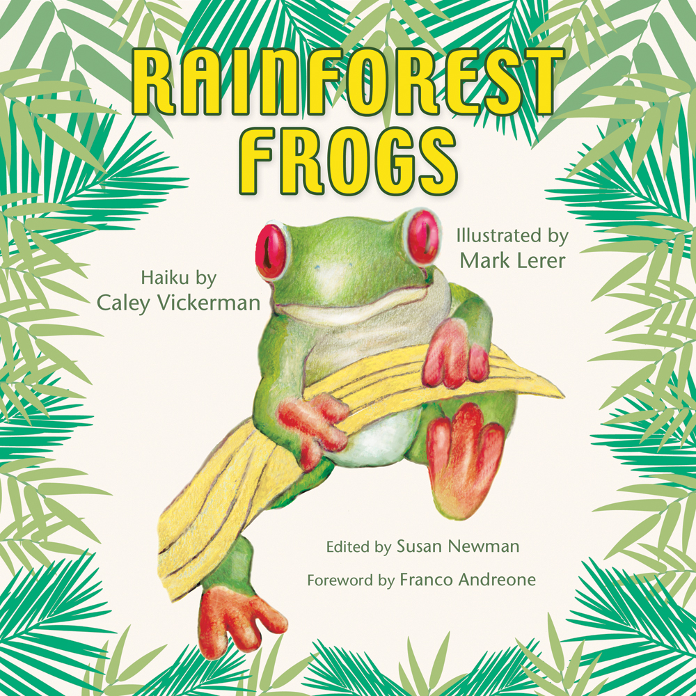 Rainforest Frogs profiles 10 endangered and exotic frogs