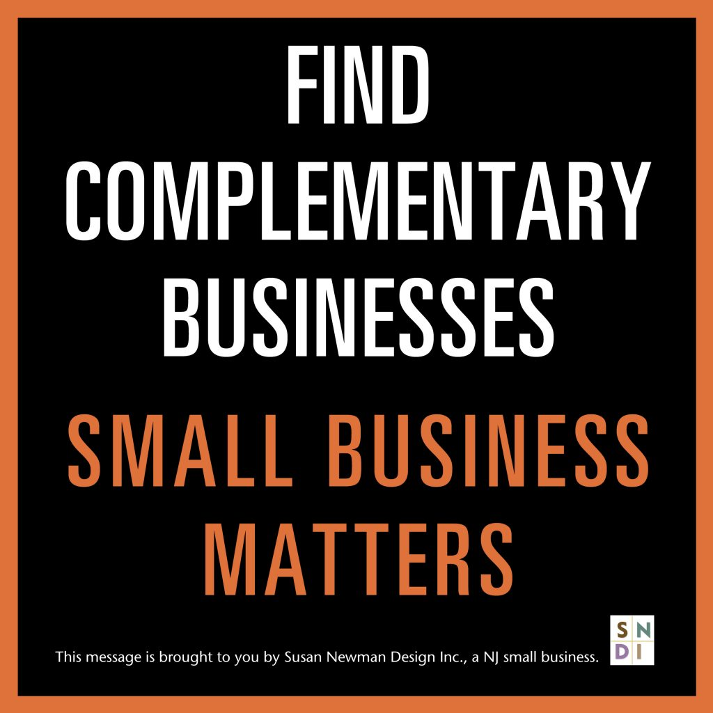 Find Complementary Businesses. Small Business Matters.