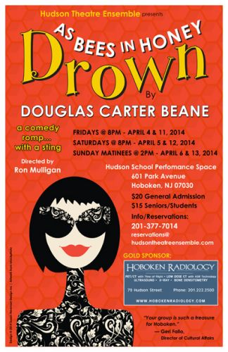 As Bees in Honey Drown - Poster design for Hudson Theatre Ensemble in Hoboken