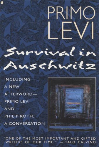 Primo Levi - Survival in Auschwitz