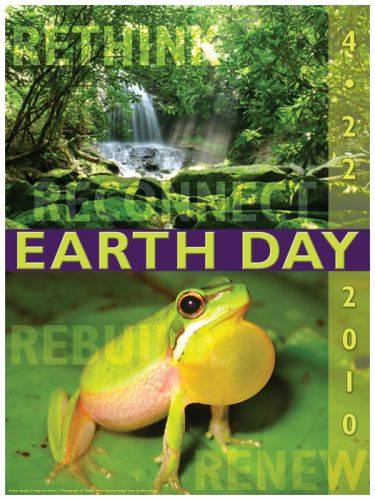 Renew, Rethink, Rebuild, Reuse poster for Earth Day. Photograph (bottom) by Kerry Kriger.