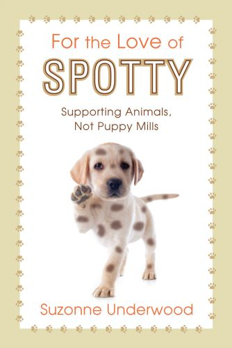 For the Love of Spotty by Suzonne Underwood. Book cover design by Susan Newman.
