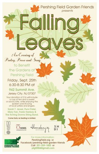 Falling Leaves - Poetry, Prose and Song in Jersey City Heights to benefit the gardens at Pershing Field. Design by Susan Newman.