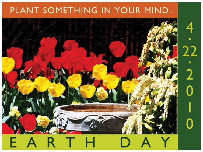 Plant Something in Your Mind - Earth day poster with photograph by John Crittenden