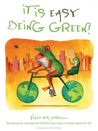 It Is Easy Being Green - Frog Conservation poster - Illustrated by Paul Zwolak.