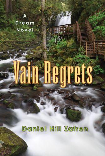 Vain Regrets by Daniel Hill Zafren, book cover and book interior design by Susan Newman