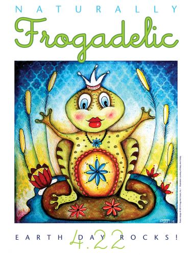 Naturally Frogadelic - Earth Day - Frog Poster - Illustrated by Mary Ann Farley, Designed by Susan Newman